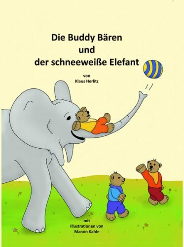 Die Buddy Bären und der schneeweiße Elefant